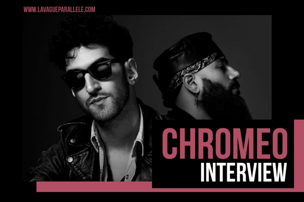 Une conversation avec Chromeo