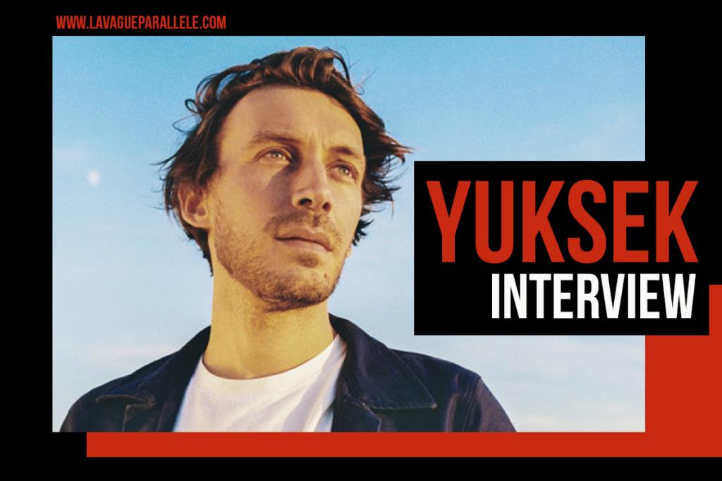 Une conversation avec Yuksek