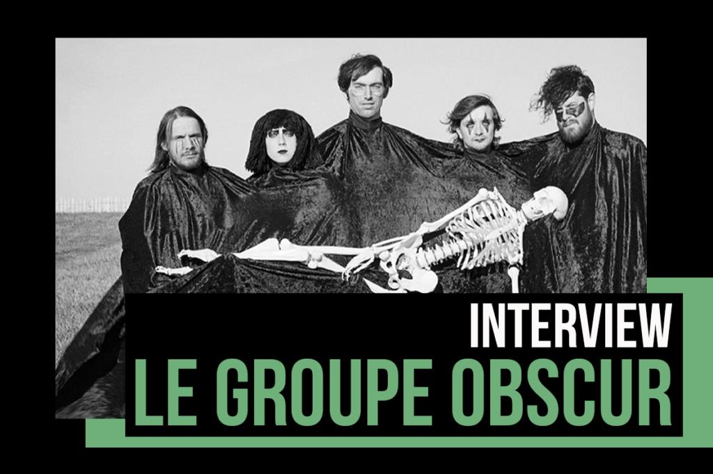 Le Groupe Obscur :