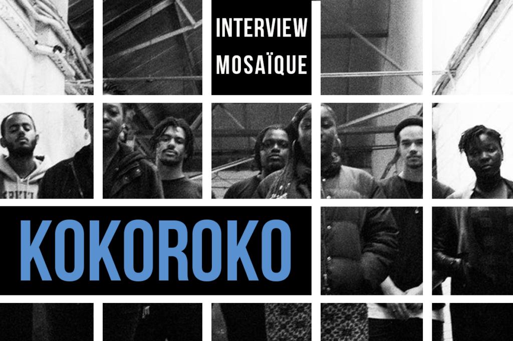 Mosaïque #53 : KOKOROKO