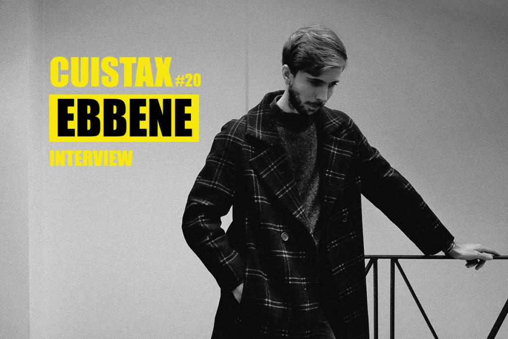 Podcast Cuistax #20 Ebbène | Interview