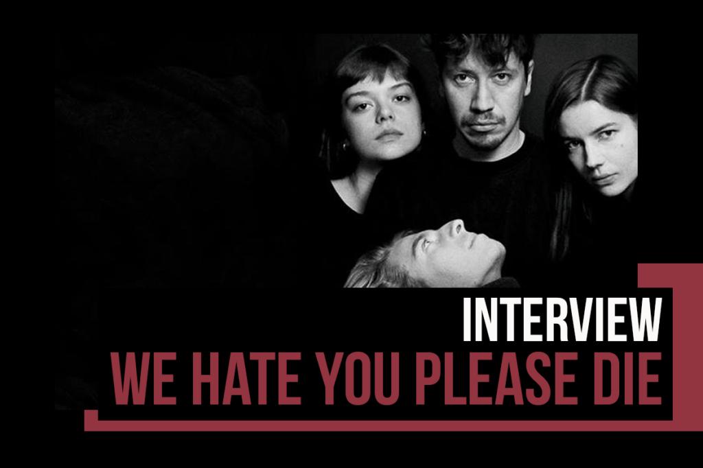 We Hate You Please Die :